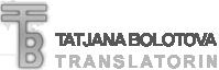 Translatorin Tatjana Bolotova, Dolmetscherin und Übersetzerin,  Deutsch Russisch Ukrainisch,  Dolmetschen, Übersetzen, Sprachdienstleistungen